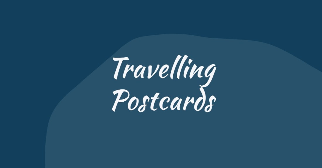 Travelling Postcards